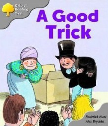 A Good Trick - Roderick Hunt, Alex Brychta