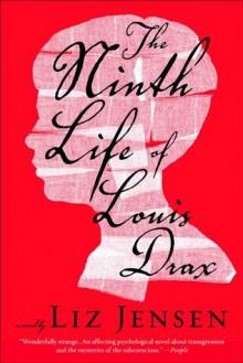 The Ninth Life of Louis Drax - Liz Jensen