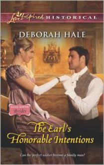 The Earl's Honorable Intentions - Deborah Hale