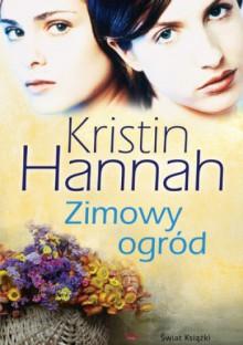Zimowy ogród - Kristin Hannah