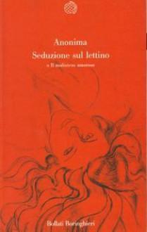 Seduzione sul lettino o Il malinteso amoroso - Anonymous, Maria Anna Massimello, Johannes Cremerius