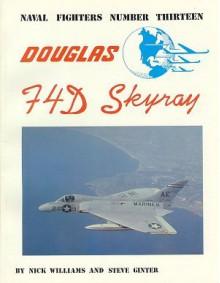 Douglas F4D Skyray - Nick Williams, Steve Ginter