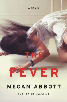 The Fever: A Novel (Audio) - Megan Abbott
