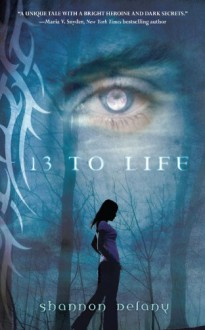 13 to Life - Shannon Delany