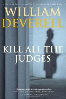 Kill All the Judges - William Deverell