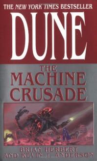 The Machine Crusade - Kevin J. Anderson, Brian Herbert