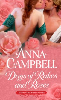 Days of Rakes and Roses - Anna Campbell