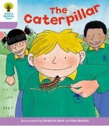 The Caterpillar - Roderick Hunt, Alex Brychta