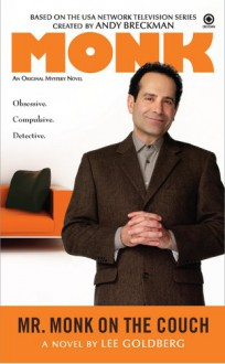 Mr. Monk on the Couch - Lee Goldberg