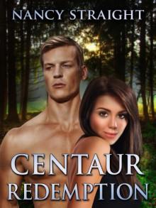 Centaur Redemption (Touched Series) - Nancy Straight