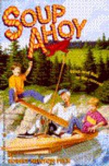 Soup Ahoy - Robert Newton Peck