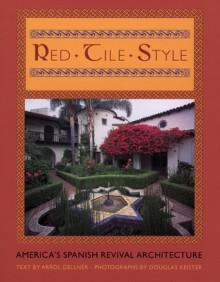 Red-Tile Style - Arrol Gellner, Douglas Keister
