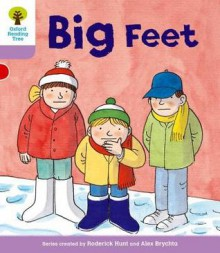 Big Feet - Roderick Hunt, Alex Brychta