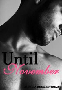 Until November - Aurora Rose Reynolds