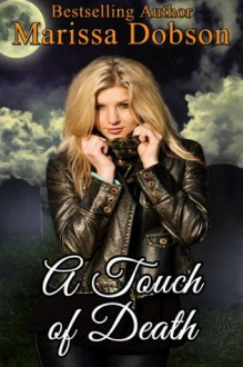 A Touch of Death (Reaper) - Marissa Dobson