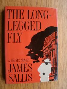 The Long-Legged Fly - James Sallis