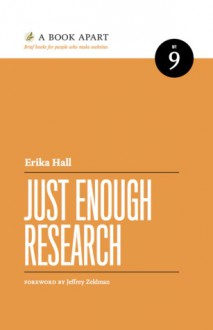 Just Enough Research - Erika Hall