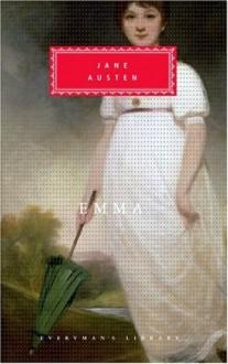 Emma (Everyman's Library Classics, #36) - Jane Austen