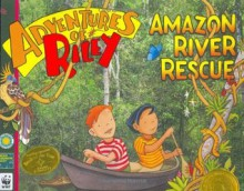 Amazon River Rescue (Adventures of Riley) - Amanda Lumry, Laura Hurwitz, Sarah McIntyre