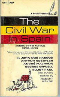 The Civil War in Spain, 1936-39: History in the Making - Pierre Stephen Robert Payne