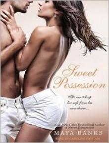 Sweet Possession - Maya Banks, Caroline Wintour