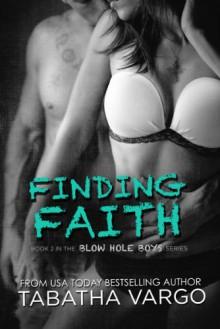 Finding Faith - Tabatha Vargo