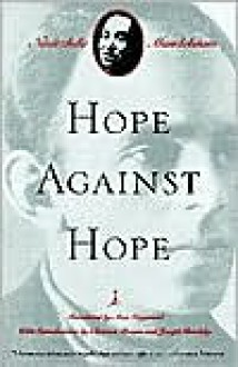 Hope Against Hope - Nadezhda Mandelstam, Max Hayward, Clarence Brown, Joseph Brodsky