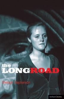 The Long Road - Shelagh Stephenson