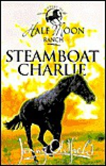 Steamboat Charlie - Jenny Oldfield