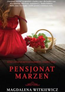 Pensjonat Marzeń - Magdalena Witkiewicz