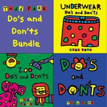 Todd Parr's Do's and Don'ts Bundle: Including: Zoo Do's and Don'ts, Underwear Do's and Don'ts, and Do's and Don'ts - Todd Parr, Joshua Ferris