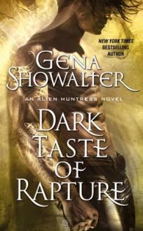 Dark Taste of Rapture - Gena Showalter