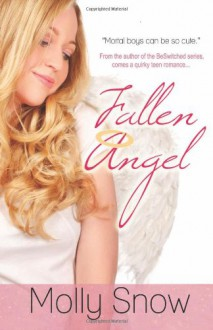 Fallen Angel - Molly Snow
