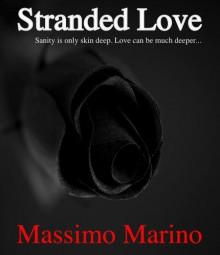 Stranded Love - Massimo Marino