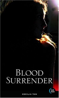 Blood Surrender - Cecilia Tan, Maria Alexander