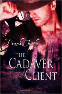 The Cadaver Client - Frank Tuttle