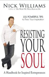 Resisting Your Soul - Nick Williams
