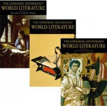 The Longman Anthology of World Literature Volume I (A, B, C): The Ancient World, The Medieval Era, and The Early Modern Period - David Damrosch, April Alliston, Marshall Brown