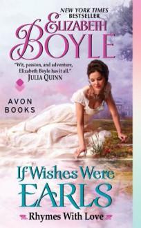 If Wishes Were Earls - Elizabeth Boyle