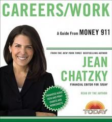 Money 911: Careers/Work - Jean Chatzky
