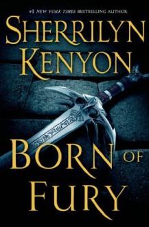 Born of Fury (A League Novel) - Sherrilyn Kenyon