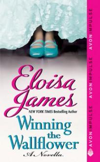 Winning the Wallflower - Eloisa James
