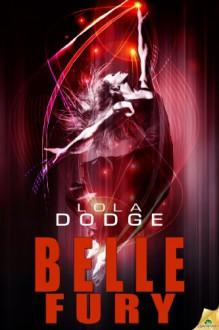 Belle Fury - Lola Dodge