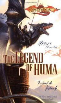 The Legend of Huma - Richard A. Knaak