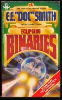 """Eclipsing Binaries - E.E. """"Doc"""" Smith, Stephen Goldin"""