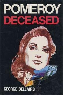 Pomeroy Deceased - George Bellairs