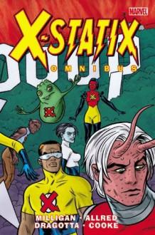 X-Statix Omnibus - Nick Dragotta, Nick Derington, Paul Pope, Darwyn Cooke, Sean Phillips, Duncan Fegredo, Philip Bond, Mike Allred, Peter Milligan