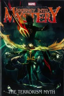 Journey Into Mystery: The Terrorism Myth - Kieron Gillen, Mitch Breitweiser, Richard Elson
