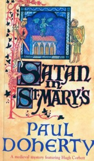 Satan in St Mary's - Paul Doherty