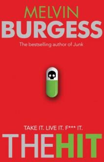 The Hit - Melvin Burgess